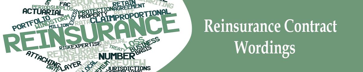 Reinsurance Contract Wordings