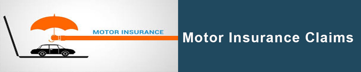 Motor Insurance Claims